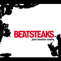Beatsteaks - Jane Became Insane (standard online bundle)
