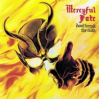 Mercyful Fate - Don't Break The Oath (Reissue)