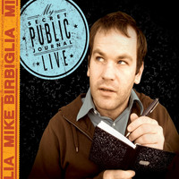 Mike Birbiglia - My Secret Public Journal Live