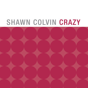 Shawn Colvin - Crazy