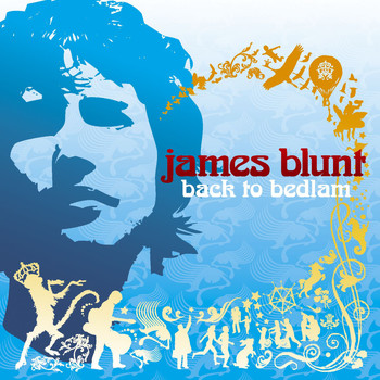 James Blunt - Back to Bedlam (Explicit)