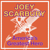 Joey Scarbury - America's Greatest Hero