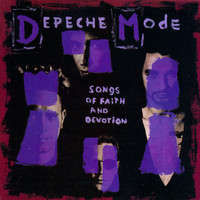 Depeche Mode - Songs Of Faith And Devotion (2006 Remastered Edition)