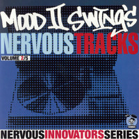 Mood II Swing - Mood II Swing's Nervous Tracks