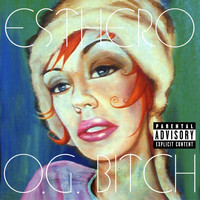 Esthero - O.G. Bitch (U.S. Maxi Single [Explicit])
