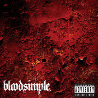 Bloodsimple - bloodsimple EP (PA Version [Explicit])