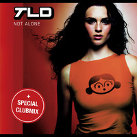 TLD - Not Alone