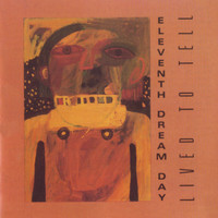 Eleventh Dream Day - Eleventh Dream Day