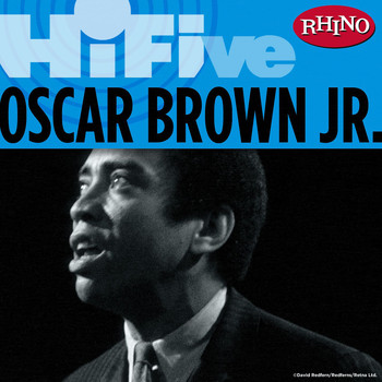 Oscar Brown Jr. - Rhino Hi-Five: Oscar Brown Jr.