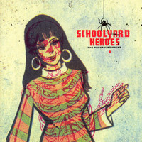 Schoolyard Heroes - Funeral Sciences