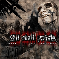 ALL SHALL PERISH - Hate.Malice.Revenge (Explicit)