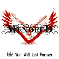 Mendeed - This War Will Last Forever (Explicit)
