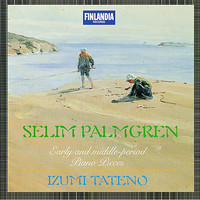 Izumi Tateno - Palmgren : Early and Middle-Period Piano Pieces