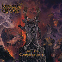 Malevolent Creation - The Ten Commandments