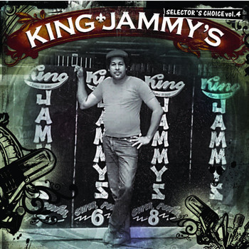King Jammy - King Jammy's: Selector's Choice Vol. 4