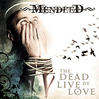 Mendeed - The Dead Live By Love (Explicit)