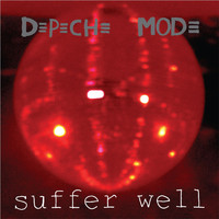 Depeche Mode - Suffer Well (DJ Version)