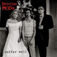Depeche Mode - Suffer Well (Single Version)
