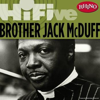 Brother Jack McDuff - Rhino Hi-Five: Brother Jack McDuff