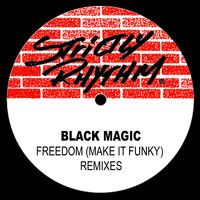 Black Magic - Freedom (Make It Funky) (Remixes)