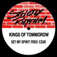 Kings of Tomorrow - My Spirit Free / Czar