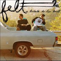 Felt - Felt 2: A Tribute To Lisa Bonet (Explicit)