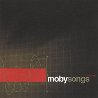 Moby - Songs 1993 - 1998