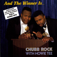 Chubb Rock - And The Winner Is... (with Hitman Howie Tee)