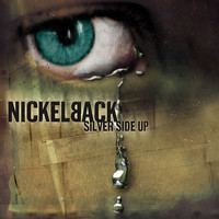 Nickelback - Silver Side Up (Explicit)
