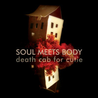 "Death Cab for Cutie - Soul Meets Body (U.K. 7"")"