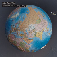 Air Traffic - No More Running Away
