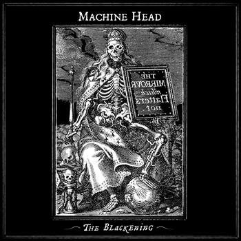 Machine Head - The Blackening (Explicit)