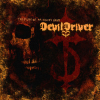 DevilDriver - The Fury Of Our Maker's Hand (Special Edition)