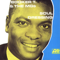 Booker T. & The MG's - Soul Dressing