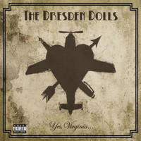 The Dresden Dolls - Yes, Virginia
