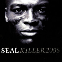 Seal - Killer 2005 (U.S. Maxi Single)