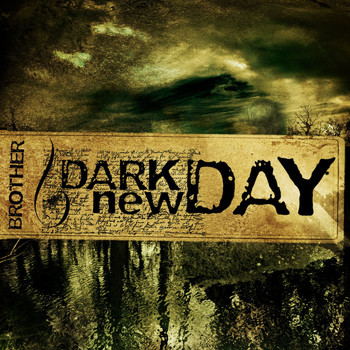 Dark new Day - Brother (DMD Maxi)
