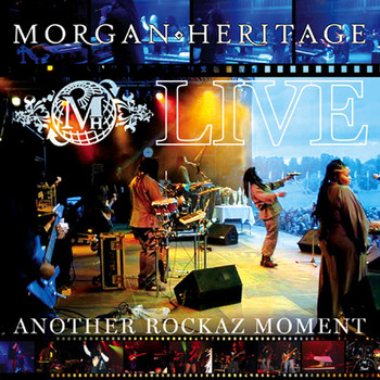Morgan Heritage - Live Another Rockaz Moment