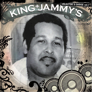 King Jammy - King Jammy's: Selector's Choice Vol. 1