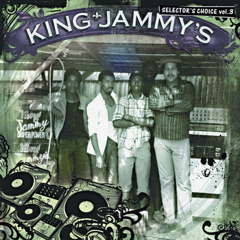 King Jammy - King Jammy's: Selector's Choice Vol. 3