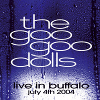The Goo Goo Dolls - Live in Buffalo July 4th, 2004