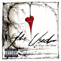 The Used - In Love And Death (PA   + Bonus Track [Explicit])