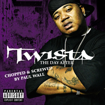 Twista - The Day After (Chopped & Screwed [Explicit])