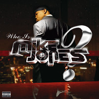 Mike Jones - Who Is Mike Jones? (Non-PA Version)