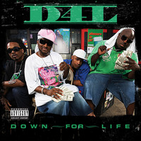 D4L - Down For Life (Explicit)