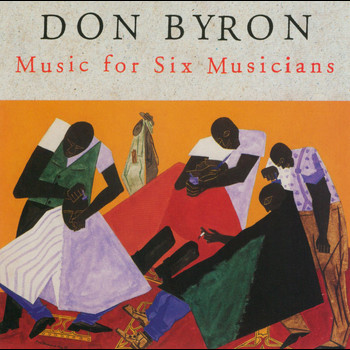 Don Byron - Music For Six Musicians