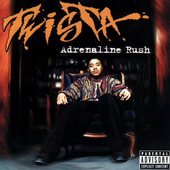 Twista - Adrenaline Rush (Explicit)