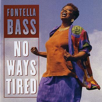 Fontella Bass - No Ways Tired