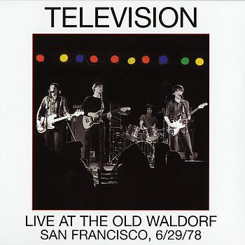Television - Live At The Old Waldorf