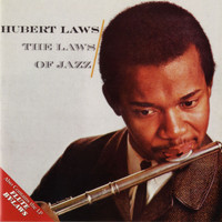Hubert Laws - The Laws Of Jazz / Flute By-Laws
